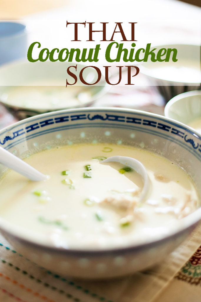 Thai Coconut Chicken Soup. The only Thai Coconut Chicken Soup recipe you will ever want.