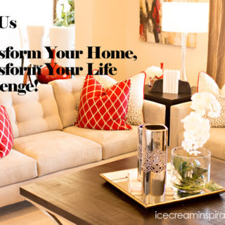 Transform Your Home, Transform Your Life Challenge!
