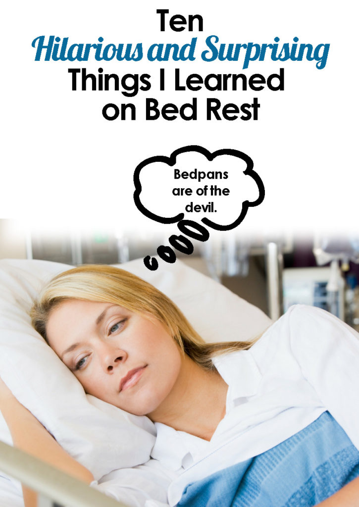 Hilarious and surprising things nobody tells you about bed rest during pregnancy. Pregnancy bed rest, pregnancy humor, funny pregnancy