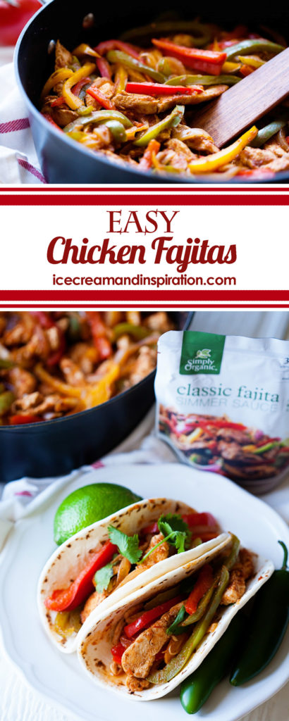 Make these super easy Chicken Fajitas with Simply Organic Classic Fajita Simmer Sauce! Dinner can be ready in only 20 minutes! #OrganicMoments