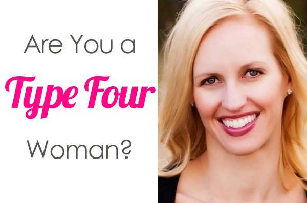 Are You a Type Four Woman?