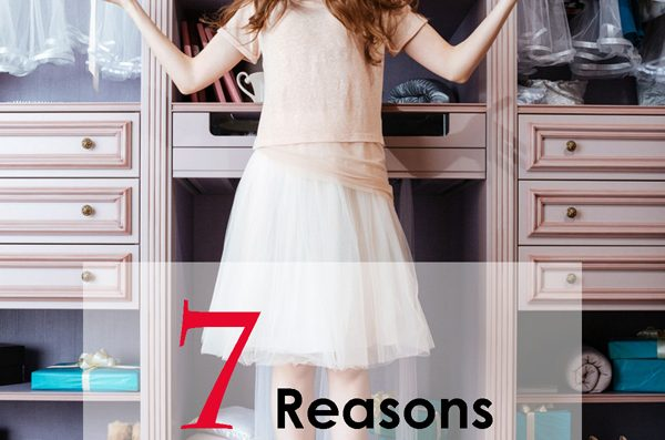 7 Reasons Your Closet is a Disaster