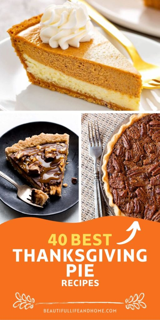 If you're looking for the best Thanksgiving Pie Recipes, look no further! I've got 40 amazing Thanksgiving Pies for you here that are sure to be a hit at your Thanksgiving dinner!