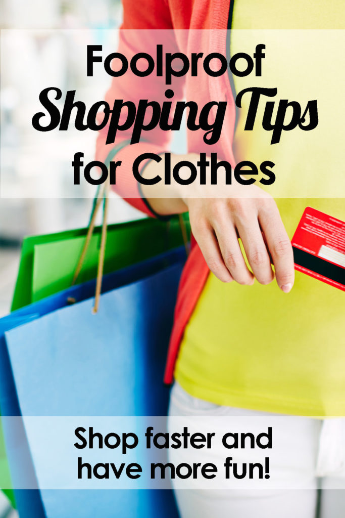 Do you want to shop more quickly and effectively and have fun at the same time? Learn how with these foolproof shopping tips. Just four easy steps to transform your shopping experience! Shopping tips, makeover tips, shopping hacks, best clothes shopping tips