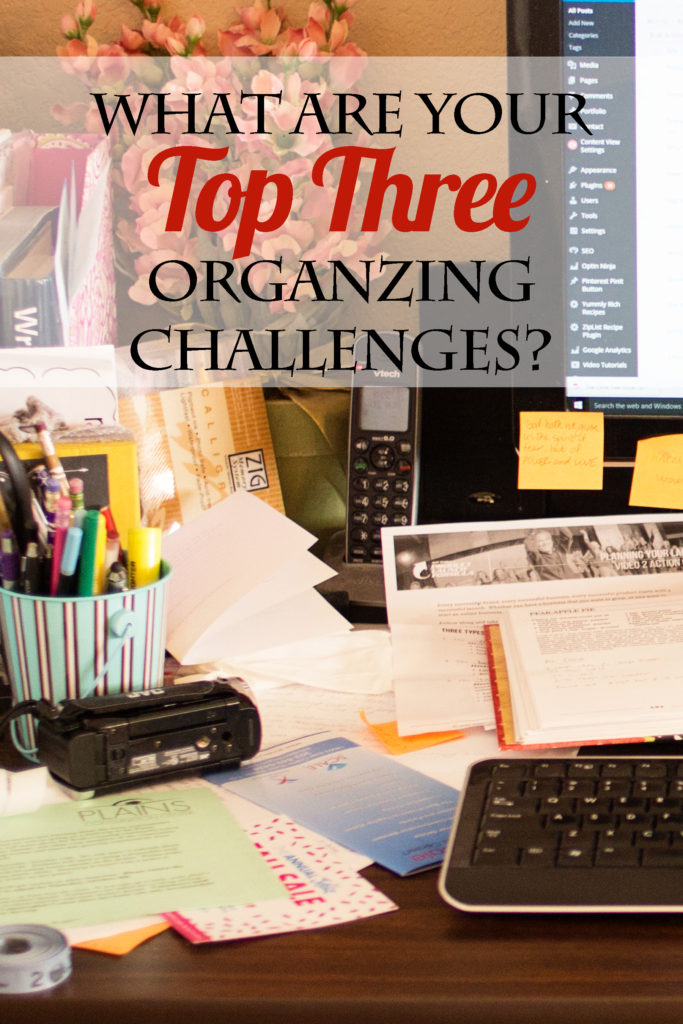 What are your top three organizing challenges? Do you have a constant battle with clutter? See which are the most popular organizing problems. There is hope! The Transform Your Home, Transform Your Life program will revolutionize your home! Organize your home, home organization, how to declutter.
