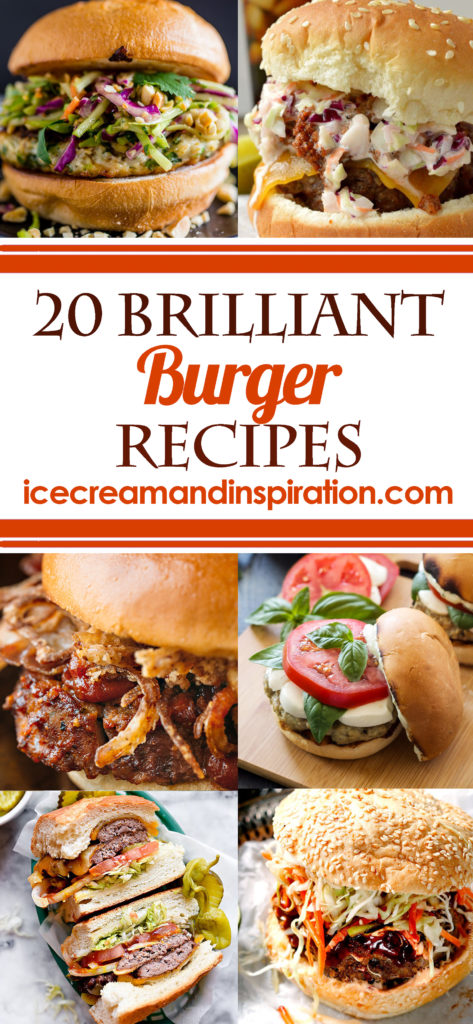 20 Brilliant Burger Recipes
