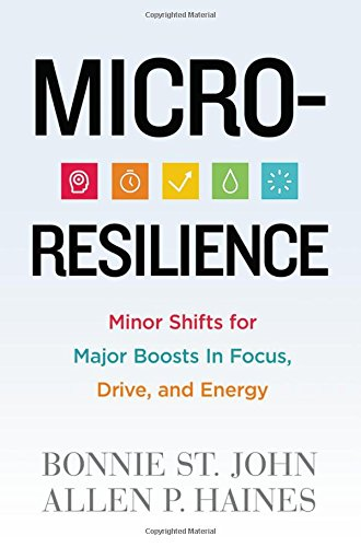 Micro-Resilience: Minor Shifts for Major Boosts in Focus, Drive, and Energy. Read my review to learn the main points of this book and how small things make a big difference. Book reviews, self-help books