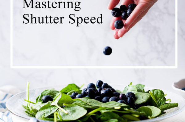 Food Photography Essentials–Mastering Shutter Speed