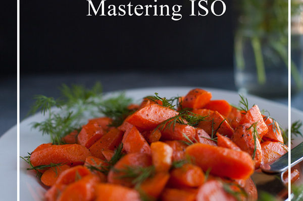 Food Photography Essentials–Mastering ISO