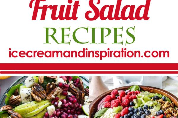 20 Fantastic Fruit Salads