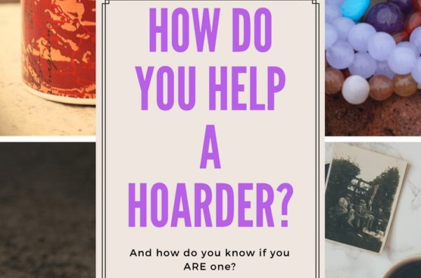 How Do You Help a Hoarder?