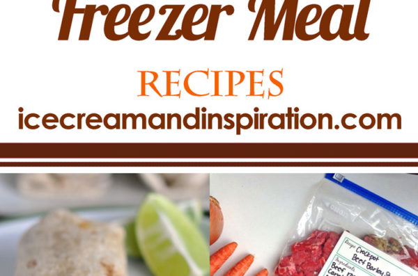 20 Fabulous Freezer Meals