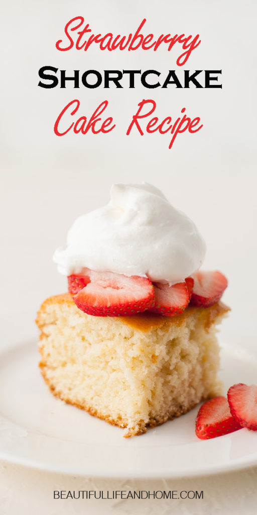 Whip up this easy strawberry shortcake recipe from scratch for a delicious dessert any time of the year! This easy yellow cake is essential to have in your repertoire!
