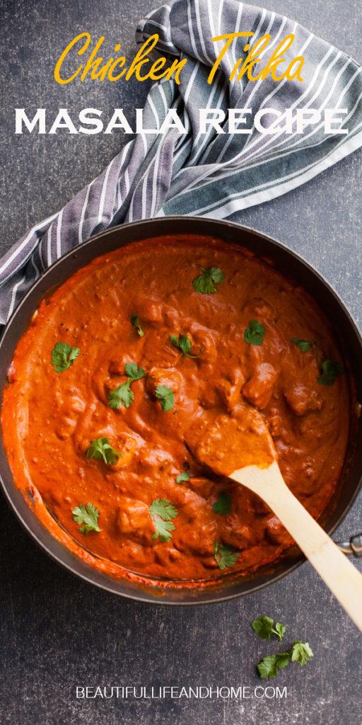 Easy Chicken Tikka Masala recipe. One pan, and no marinating necessary!
