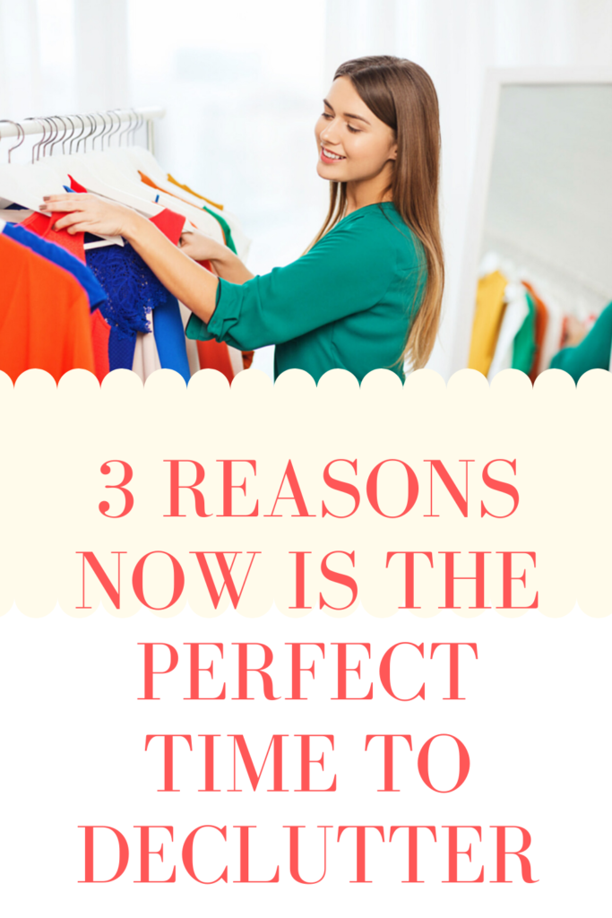 Whether you're stuck at home because of sickness, uncontrollable world events, job loss, or any other reason, here's why NOW is the perfect time to declutter your home.